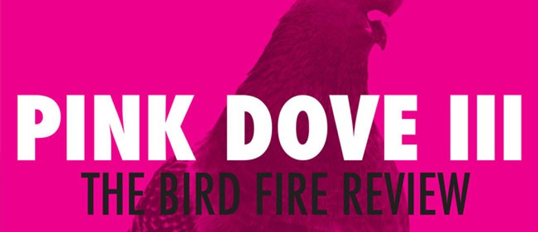 Pink Dove III: The Bird Fire Review