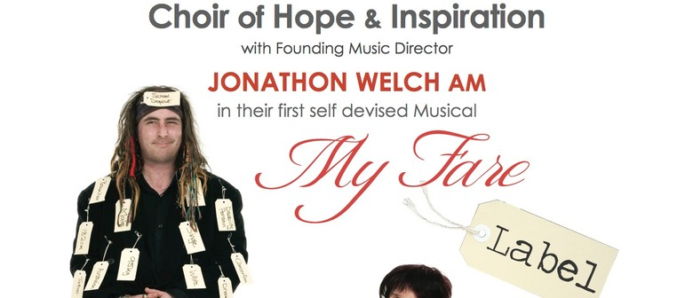 Choir of Hope & Inspiration: My Fare Label