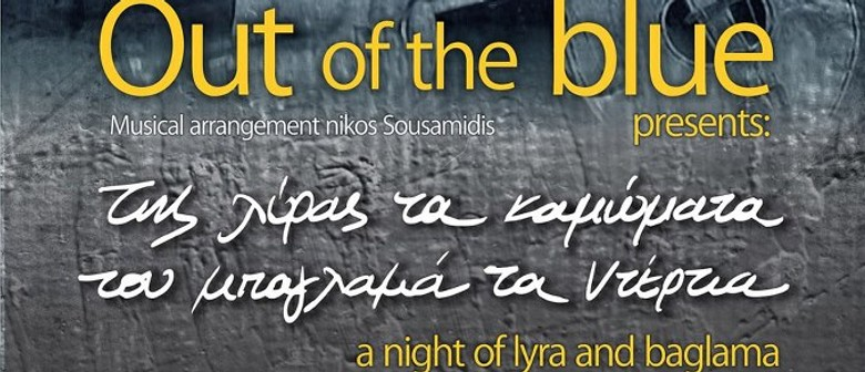 Out of the Blue: A Night of Lyra and Baglama