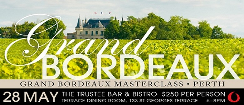 Grand Bordeaux Masterclass