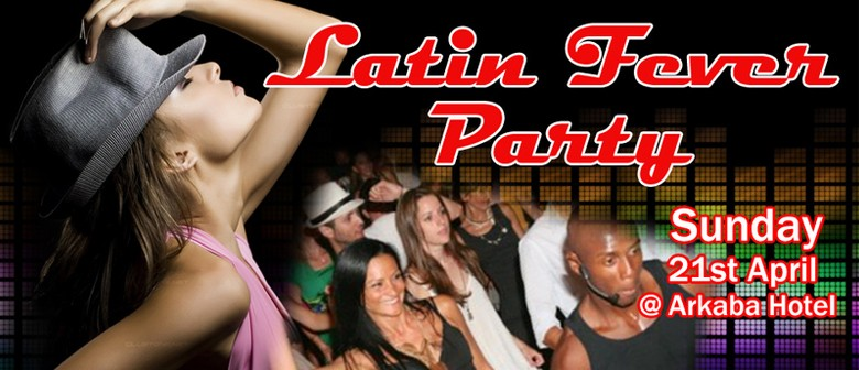 Latin Fever Party!