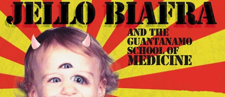 Jello Biafra and The Guantanamo School Of Medicine