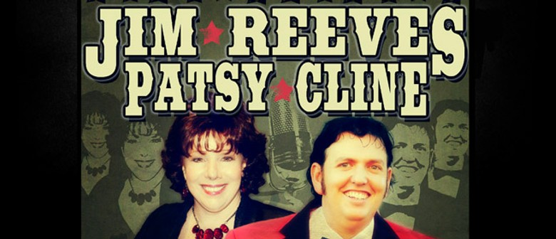 The Jim Reeves and Patsy Cline Tribute Show