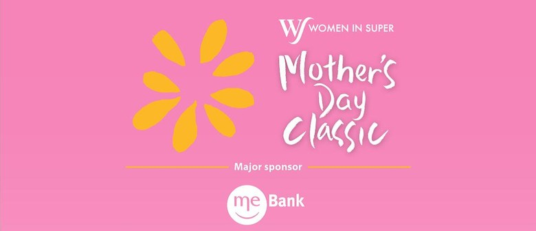 Women In Super Mother's Day Classic