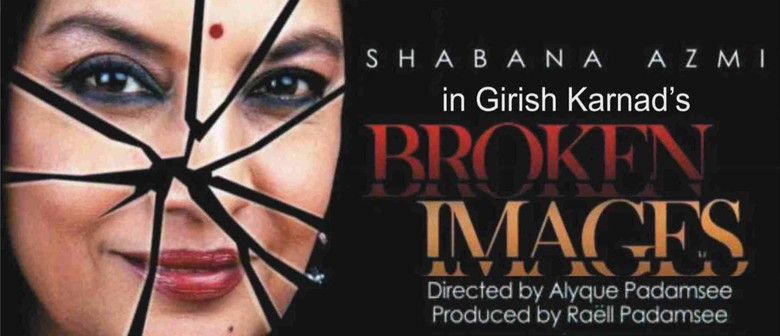 Broken Images Starring Shabana Azmi