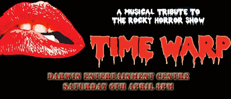 Time Warp: A Musical Tribute to the Rocky Horror Show
