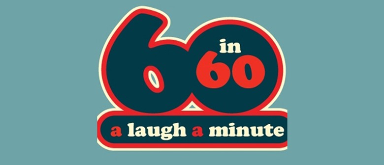Sixty in 60: A Laugh A Minute!