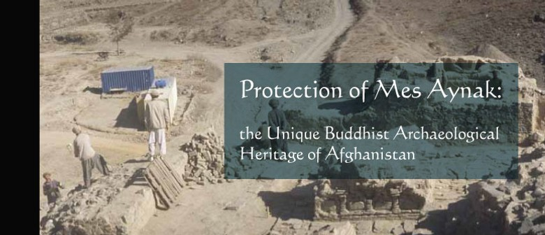 Protection of Mes Aynak