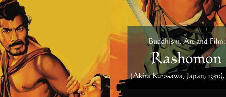 Buddhism, Art and Film: Rashomon