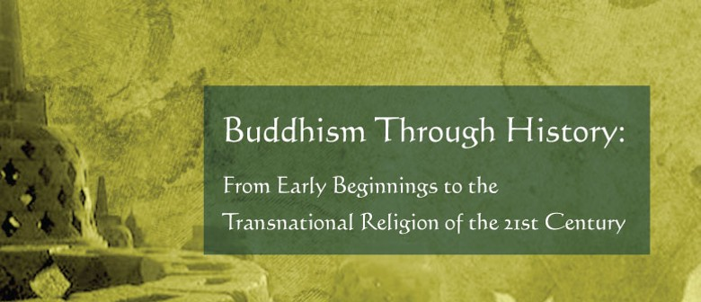 Buddhism Through History