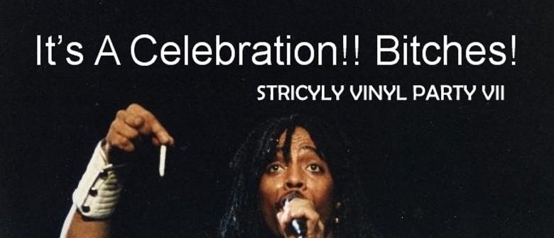 Strictly Vinyl Party VII