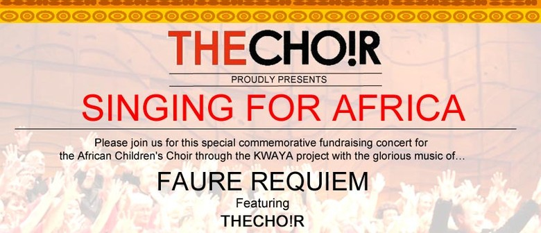 Singing for Africa, Faure Requiem