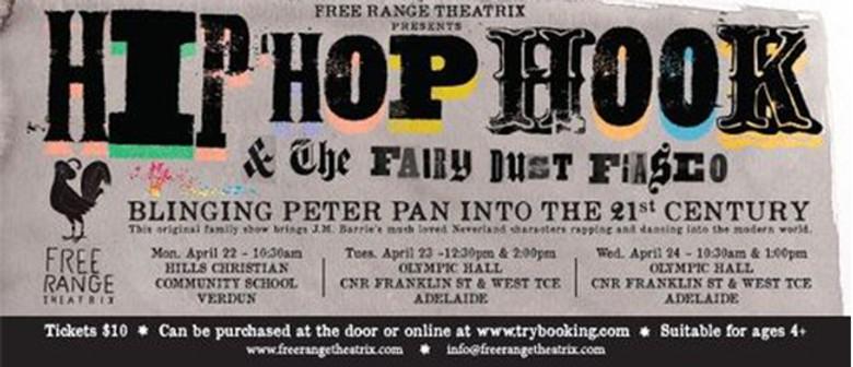Hip Hop Hook and the Fairy Dust Fiasco