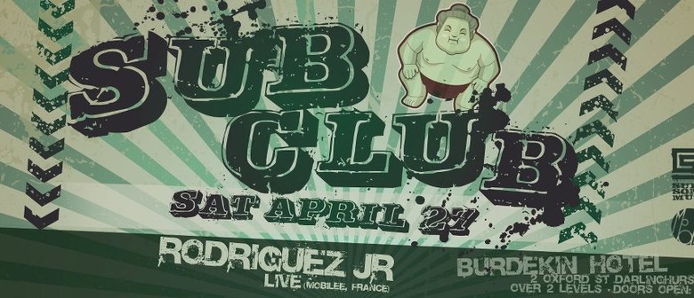 Sub-Club feat Rodriguez Jr