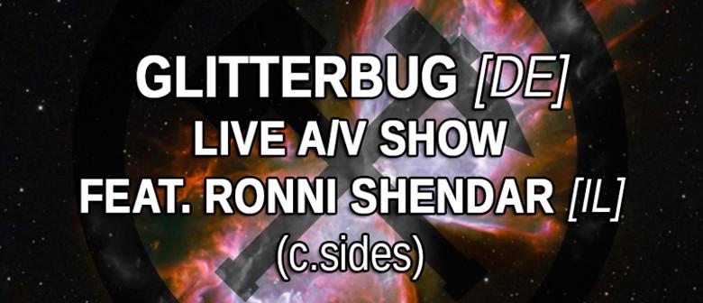 Glitterbug & Ronni Shendar live audiovisual show