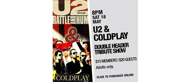 U2 Rattle and Hum: Coldplay Tribute Show