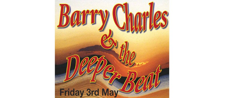 Barry Charles and The Deeper Beat