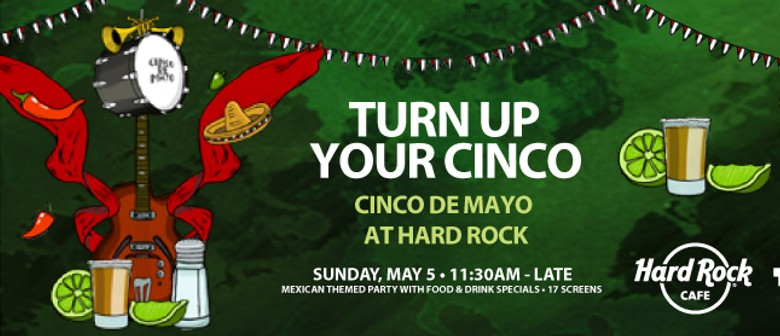 Turn Up You Cinco!