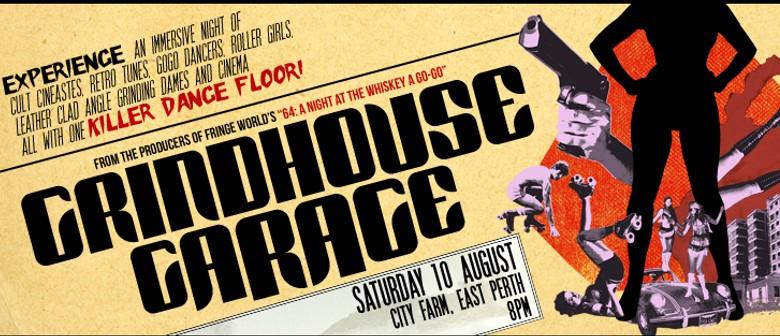 Grindhouse Garage