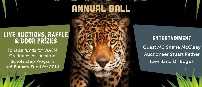 Rumble In The Jungle..WA School of Mines GA Annual Ball