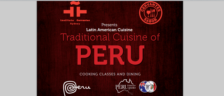 The Traditional Cuisine of Peru