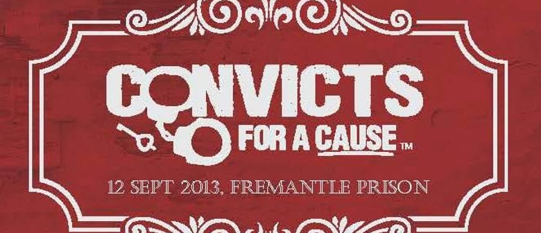 Convicts for a Cause