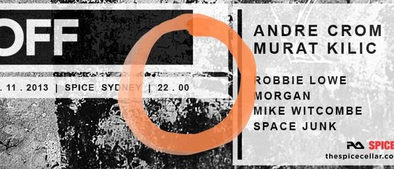 SPICE 02.11 OFF Recordings Label Night w/ Andre Crom (DE) &