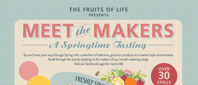 Meet the Makers: A Springtime Tasting