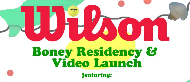 WiLSON - Boney Residency, Tuesdays in November