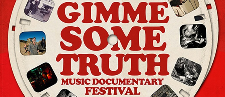 Gimme Some Truth: Music Documentary Festival