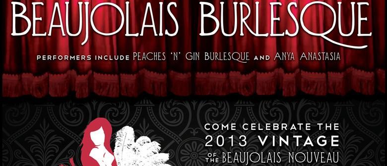 Beaujolais Burlesque