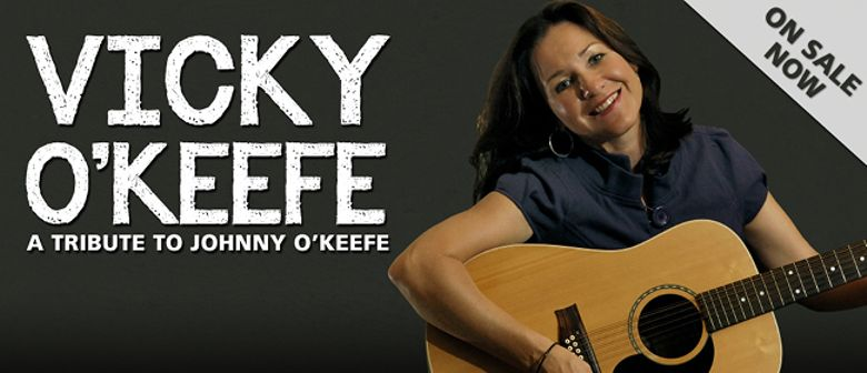 Vicky O'Keefe: A Tribute to Johnny O'Keefe