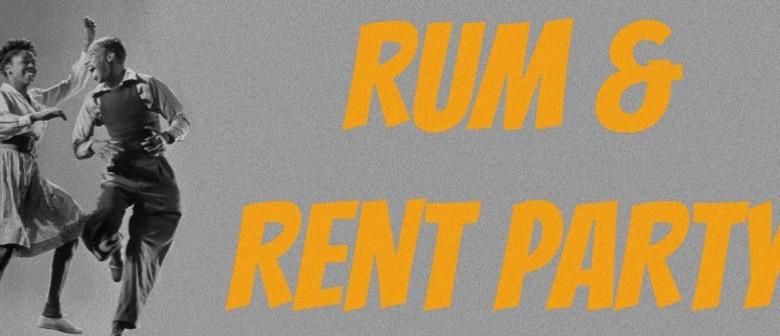 Rum + Rent Party