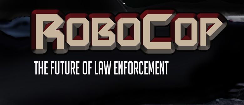 Pop Culture Classics Present: ROBOCOP