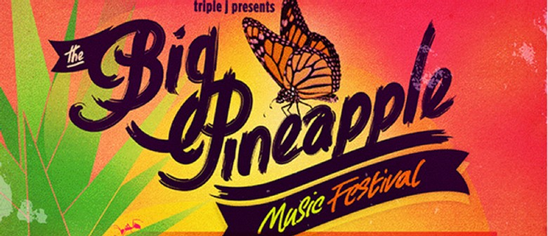 The Big Pineapple Music Festival