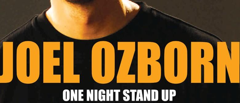 "Joel Ozborn ""One Night Stand Up"""