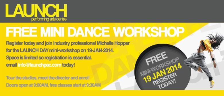 LAUNCH DAY - FREE Mini Dance Workshops