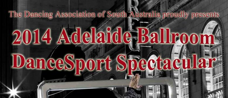 Adelaide Ballroom DanceSport Spectacular 2014