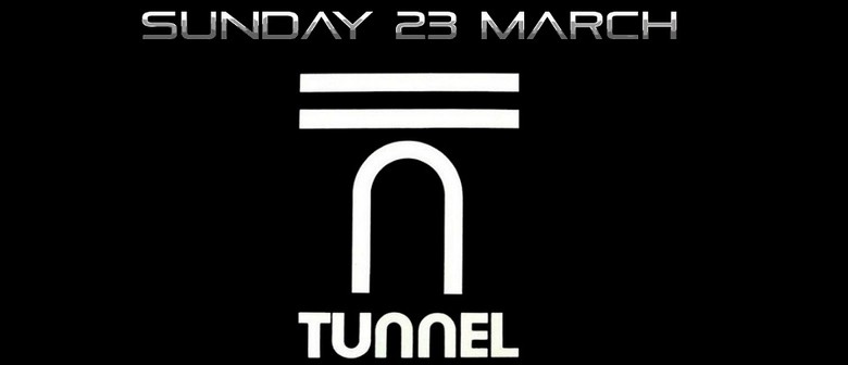 Tunnel Nightclub Reunion - Sunday 23rd March
