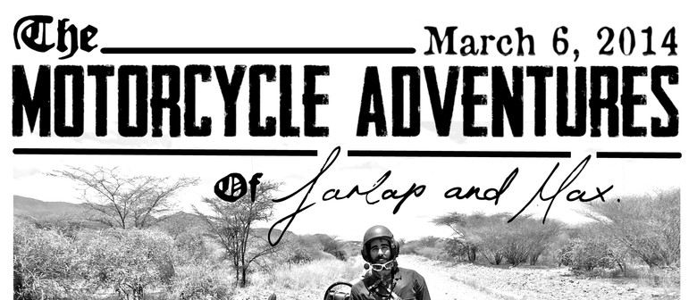 Motorcycle Adventures of Farlap & Max. The Last Exhibition.