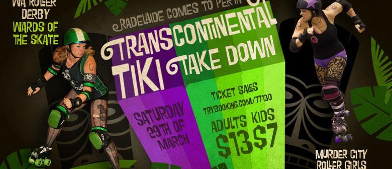 Transcontinental Tiki Takedown - WA Roller Derby