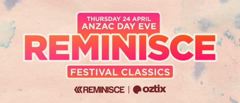 Reminisce Festival Classics 2014 Ft. Goodwill (Syd)