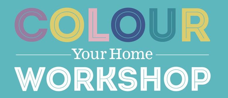 Colour Your Home Workshop