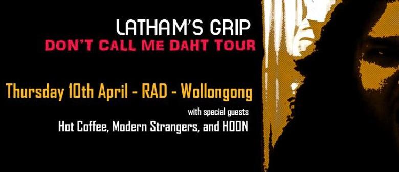 Latham's Grip - Rad Jams - W/ Hot Coffee, Modern Strangers &