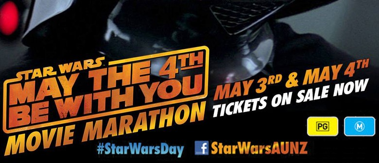 Star Wars Movie Marathon - May the 4th Be With You