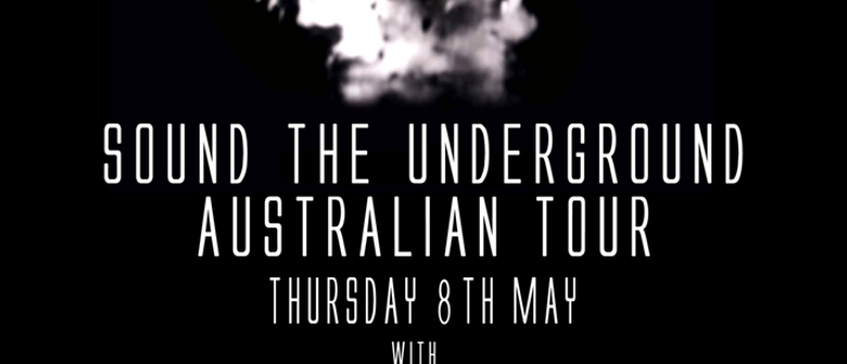 King of The North: Sound the Underground Tour