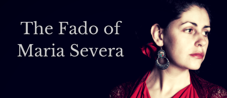 The Fado of Maria Severa