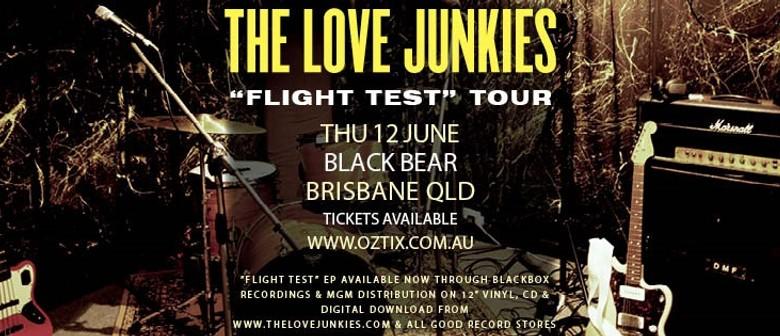 "The Love Junkies ""Flight Test"" Tour"