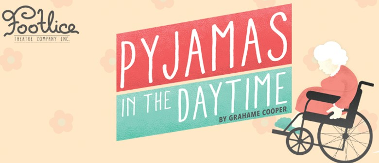 Pyjamas In The Daytime