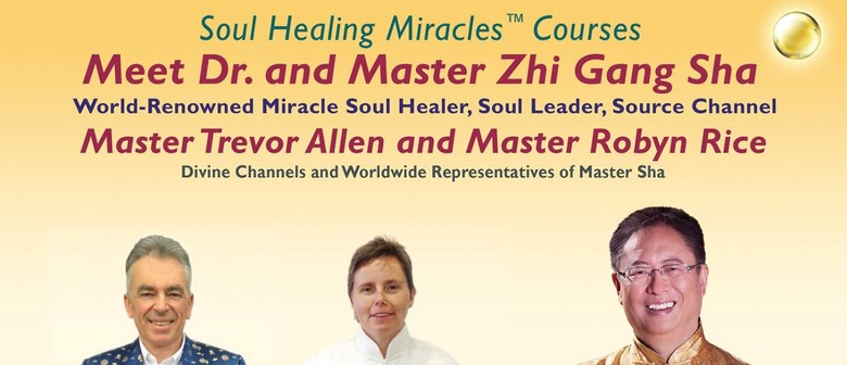 Soul Healing Miracles with Dr. and Master Sha
